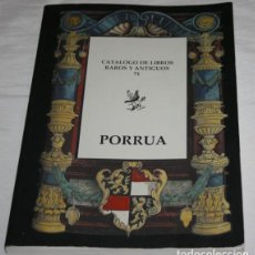 Libros de segunda mano: CATALOGO DE LIBROS RAROS Y ANTIGUOS 71, PORRUA. Lote 189774661