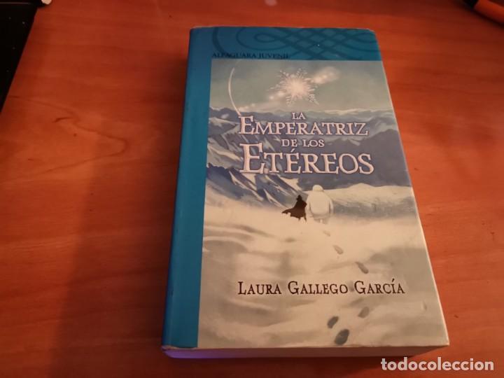 LA EMPERATRIZ DE LOS ETÉREOS LAURA GALLEGO GARCÍA ALFAGUARA 2008 (Libros de Segunda Mano - Literatura Infantil y Juvenil - Otros)