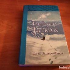 Libros de segunda mano: LA EMPERATRIZ DE LOS ETÉREOS LAURA GALLEGO GARCÍA ALFAGUARA 2008. Lote 262965175