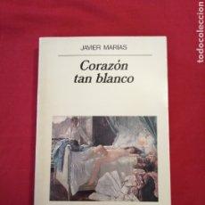 Libros de segunda mano: LITERATURA ESPAÑOLA CONTEMPORANEA. CORAZON TAN BLANCO. JAVIER MARIAS. Lote 218838762