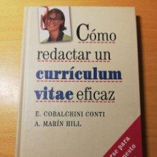 Libros de segunda mano: CÓMO REDACTAR UN CURRÍCULUM VITAE EFICAZ (E. COBALCHINI CONTI / A. MARÍN HILL). Lote 189941707