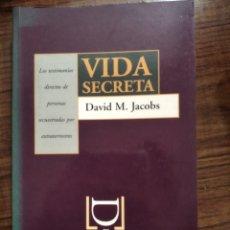 Libri di seconda mano: LIBRO LA VIDA SECRETA DE DAVID M. JACOBS. Lote 189949630