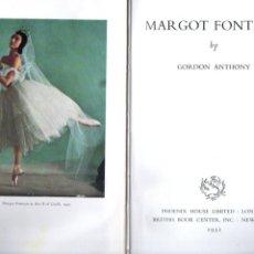 Libros de segunda mano: GORDON ANTHONY : MARGOT FONTEYN (LONDON, 1951). Lote 189982592