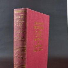Libros de segunda mano: HISTORIA Y GUÍA DE LOS MUSEOS DE ESPAÑA. Lote 189993988