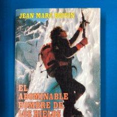 Libros de segunda mano: EL ABOMINABLE HOMBRE DE LOS HIELOS - JEAN MARC BOIVIN - GRIJALBO 1986. Lote 189994563