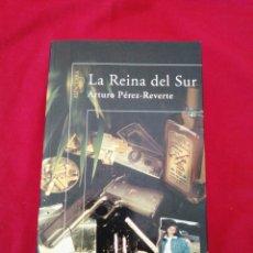 Libri di seconda mano: LITERATURA ESPAÑOLA CONTEMPORANEA. LA REINA DEL SUR. ARTURO PEREZ REVERTE. Lote 189995218