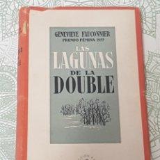 Libros de segunda mano: LAS LAGUNAS DE LA DOUBLE EDICIONES ÀNFORA 1942 DE GENEVIEVE FAUGONNIER. Lote 189900666