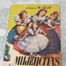Libros de segunda mano: LIBRO MUJERCITAS L. M. ALCOTT 1958 EDITORIAL MATEU ILUSTRADADO POR FARIÑAS. Lote 190004481