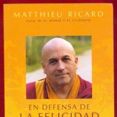 Libros de segunda mano: LA DEFENSA DE LA FELICIDAD MATTHIEU RICARD EDI. URANO 348 PAG AÑO 2011 LE3106. Lote 190109961