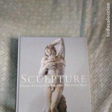 Libros de segunda mano: LIBRO SCULPTURE - FROM ANTIQUITY TO THE PRESENT DAY - TASCHEN. Lote 190133262