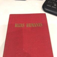 Libros de segunda mano: RAZAS HUMANAS. Lote 190152306