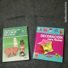 Libros de segunda mano: DECORACIÓN PARA FIESTAS Y MÉTODO PARA DECORAR FIGURAS.. Lote 190166987