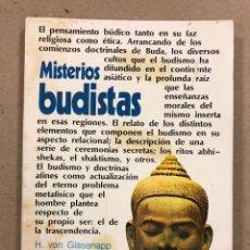 Libros de segunda mano: MISTERIOS BUDISTAS. H. VON GLASENAPP, EDICIONES ESOTÉRICAS 1974. COLECCIÓN ALQUIMIA.. Lote 190170212