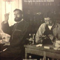Libros de segunda mano: UN SIGLO DE CIENCIA EN ESPAÑA. RESIDENCIA DE ESTUDIANTES. FUNDACION BOTÍN. 1999. Lote 190173422
