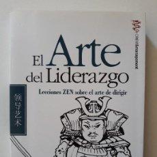 Libros de segunda mano: EL ARTE DEL LIDERAZGO. LECCIONES ZEN SOBRE EL ARTE DE DIRIGIR. THOMA CLEARY. EDITORIAL EDAF 2006. Lote 190174872