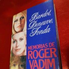 Libros de segunda mano: LIBRO-MEMORIAS DE ROGER VADIM-BARDOT,DENEUVE Y FONDA-BUEN ESTADO-VER FOTOS. Lote 190180632