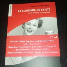 Libros de segunda mano: ANTONIO BAÑOS BONCOMPAIN, LA ECONOMÍA NO EXISTE. Lote 190183258