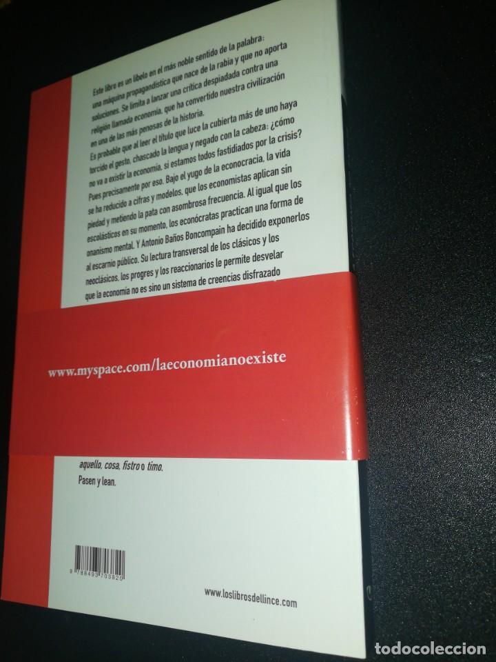 Libros de segunda mano: Antonio baños boncompain, la economía no existe - Foto 2 - 190183258