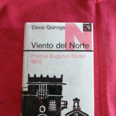 Livros em segunda mão: LITERATURA ESPAÑOLA CONTEMPORANEA. VIENTO DEL NORTE. ELENA QUIROGA. Lote 190208202