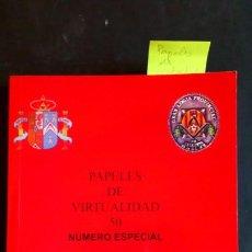 Libros de segunda mano: PAPELES DE VIRTUALIDAD 50 MASONERÍA (NÚMERO ESPECIAL). Lote 190235132