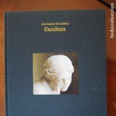 Libros de segunda mano: ARTE ROMANO DE LA BÉTICA. ESCULTURA. 2009. PILAR LEÓN. FUNDACIÓN FOCUS. VOL II.. Lote 190274933