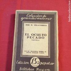 Livros em segunda mão: LITERATURA ESPAÑOLA CONTEMPORANEA. EL OCULTO PECADO. JOSE MARIA SALAVERRIA. Lote 190281853