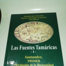 Libros de segunda mano: LAS FUENTES TAMÁRICAS I. SANTANDER, PRIMER PATRIMONIO DELA HUMANIDAD. - RIBERO MENESES, JORGE Mª. Lote 190306831