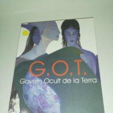 Libros de segunda mano: MAURICI BELLMUNT, G. O. T. GOVERN OCULT DE LA TERRA. Lote 190306840