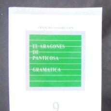 Livres d'occasion: EL ARAGONÉS DE PANTICOSA GRAMÁTICA FRANCHO NAGORE LAÍN 1986 DEDICATÒRIA AUTÒGRAFA A JACQUES ALLIÈRES. Lote 190330712