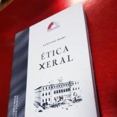 Libros de segunda mano: LIBRO-ÉTICA XERAL-RAMÓN DEL PRADO-XUNTA DE GALICIA-VER FOTOS. Lote 190354016