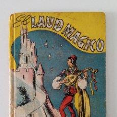 Libros de segunda mano: EL LAUD MÁGICO. L GUIA. LINDOS CUENTOS. W. Lote 190354346