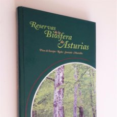 Libros de segunda mano: RESERVAS DE LA BIOSFERA DE ASTURIAS - VVAA . Lote 190360126