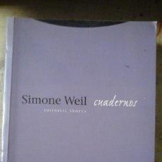Libros de segunda mano: SIMONE WEIL: CUADERNOS (MADRID, 2001). Lote 190446037