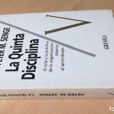 Libros de segunda mano: LA QUINTA DISCIPLINA - MANAGEMENT Y ORGANIZACIÓN - PETER M SENGE -GRANICA/ TXT54. Lote 190480947