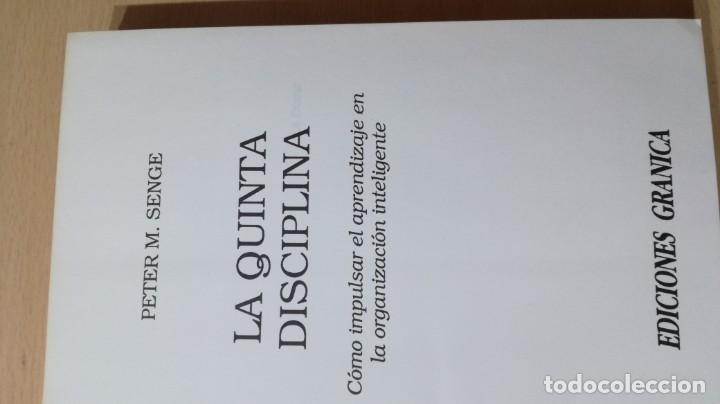 Libros de segunda mano: LA QUINTA DISCIPLINA - MANAGEMENT Y ORGANIZACIÓN - PETER M SENGE -GRANICA/ TXT54 - Foto 5 - 190480947