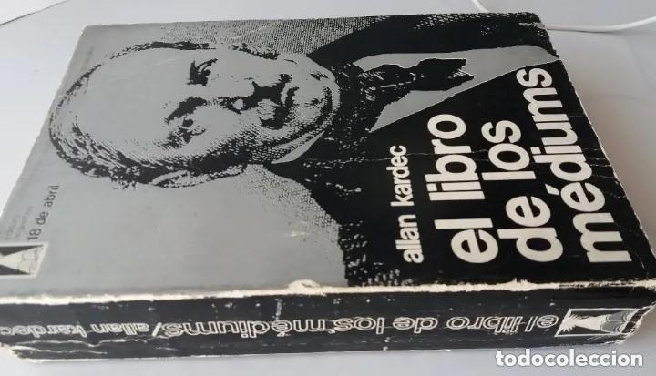 Libros de segunda mano: ALLAN KARDEC / EL LIBRO DE LOS MEDIUMS (ED. ARGENTINA 18 DE ABRIL, 1977) - Foto 3 - 190502422