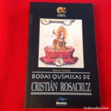 Libros de segunda mano: BODAS QUÍMICAS DE CRISTIAN ROSACRUZ, DE VALENTIN ANDREAE, EDIT. MESTAS 2001, 192 PAGINAS, EN RUSTICA. Lote 190511355