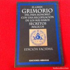 Libros de segunda mano: EL GRAN GRIMORIO DEL PAPA HONORIO, EDIC. FACSÍMIL, EDIT. ABRAXAS 2003, 96 PAGINAS, EN RUSTICA. NUEVO. Lote 190512206