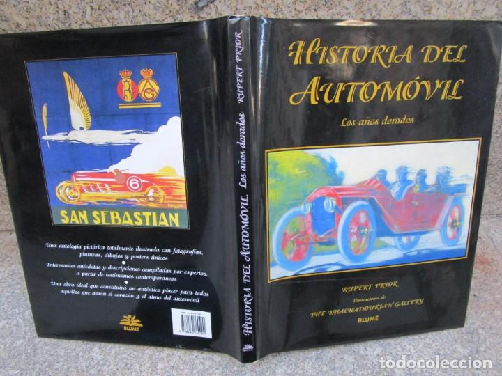 HISTORIA DEL AUTOMOVIL, LOS AÑOS DORADOS - PRIOR RUPERT - EDI BLUME1994 144 PAG+ NFO (Libros de Segunda Mano - Ciencias, Manuales y Oficios - Otros)