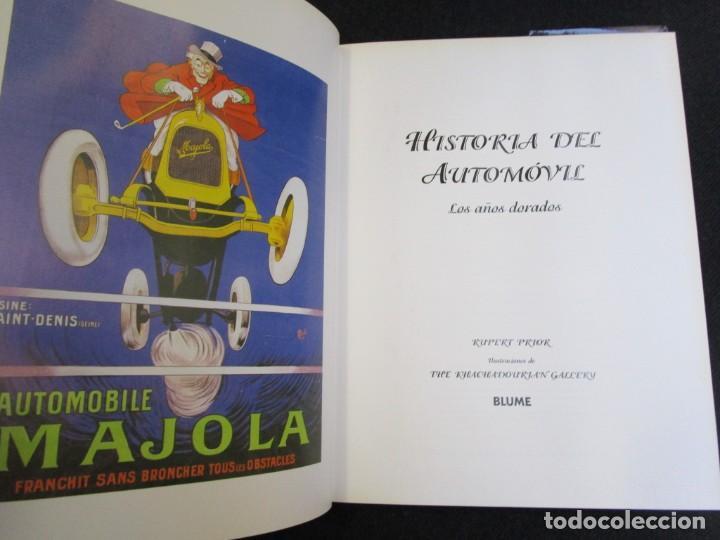 Libros de segunda mano: HISTORIA DEL AUTOMOVIL, LOS AÑOS DORADOS - PRIOR Rupert - EDI BLUME1994 144 PAG+ NFO - Foto 2 - 190577697