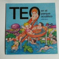 Livros em segunda mão: TEO EN EL PARQUE ACUÁTICO. TIMUN MAS. Lote 190626228