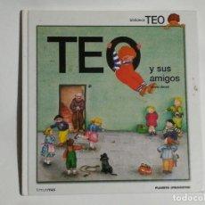 Livros em segunda mão: TEO Y SUS AMIGOS. TIMUN MAS. Lote 190627821