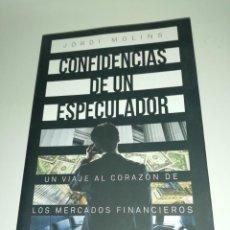 Libros de segunda mano: JORDI MOLINS, CONFIDENCIAS DE UN ESPECULADOR . Lote 190640453
