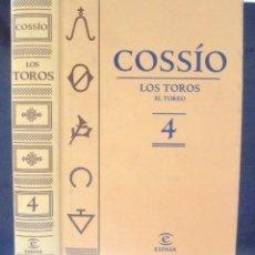 Libros de segunda mano: LOS TOROS. EL TOREO 4 COSSÍO 2007 IMPECABLE ESPASA. Lote 190734322