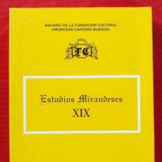 Libros de segunda mano: ESTUDIOS MIRANDESES XIX. MIRANDA DE EBRO. BURGOS. AÑO: 1999. BUEN ESTADO.. Lote 190752560