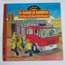 Libros de segunda mano: UN DIA EN... EL PARQUE DE BOMBEROS. LIBRO CON VENTANAS. PARRAGON BOOKS. Lote 190762656