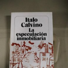 Libros de segunda mano: LA ESPECULACIÓN INMOBILIARIA - ITALO CALVINO. LIBRO AMIGO. Lote 190793125