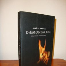 Libros de segunda mano: DAEMONIACUM. TRATADO DE DEMONOLOGÍA - JOSÉ A. FORTEA - BELACQVA, MUY BUEN ESTADO. Lote 190797161