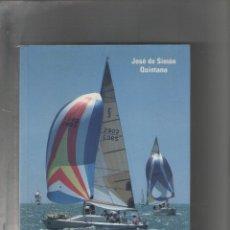 Libros de segunda mano: AUTOR: JOSE DE SIMON QUINTANA-PATRONES DE EMBARCACIONES DE RECREO-E.D. QUINTANA-AÑO 2000-. Lote 190833903