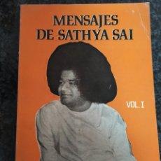 Libros de segunda mano: SATHYA SAI MENSAJES DE VOLUMEN I 1977 MEXICO. Lote 190841708